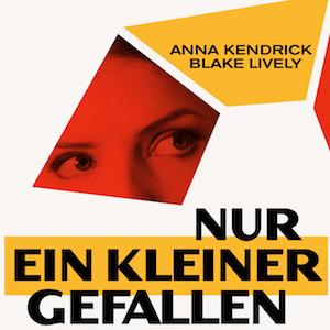 Nur ein kleiner Gefallen - Deutscher Teaser Trailer zur Buchverfilmung erschienen