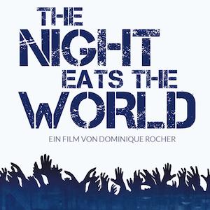 The-Night-Eats-The-World.jpg