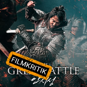 The Great Battle - Unsere Kritik zum historischen Schlachtenspektakel