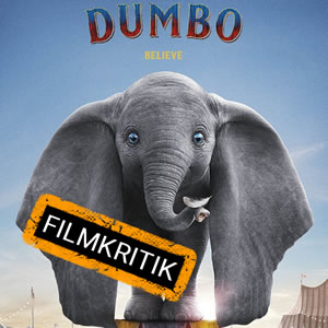 Dumbo - Unsere Kritik zur Neuauflage des fliegenden Elefanten