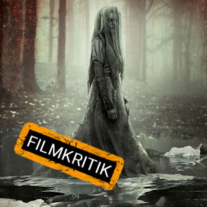 """Lloronas Fluch - Unsere Kritik zum neuen Film des """"Conjuring""""-Universums"""