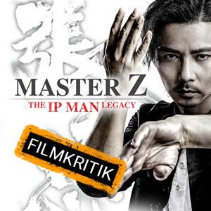 """Master Z: The Ip Man Legacy - Unsere Kritik zum """"Ip Man""""-Spin-off"""