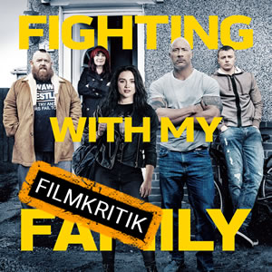 Fighting With My Family - Unsere Kritik zur herzlichen Wrestling-Comedy