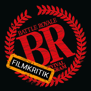 Battle Royale - Unser Asia-Film des Monats