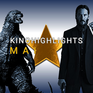 Kinohighlights im Mai 2019