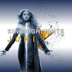 Kinohighlights im Juni 2019