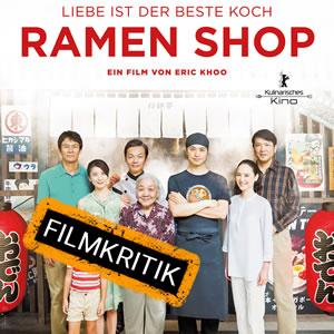 Ramen Shop - Unsere Kritik zum kulinarischen Drama