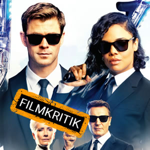 Men in Black: International - Unsere Kritik zum neuesten SciFi-Spaß