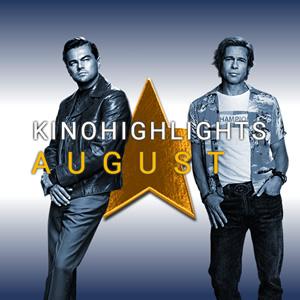 Kinohighlights im August 2019