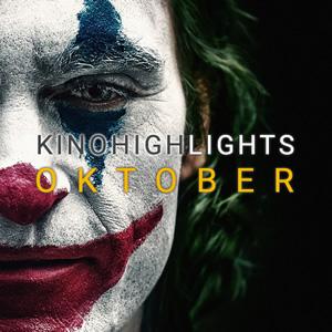 Kinohighlights im Oktober 2019