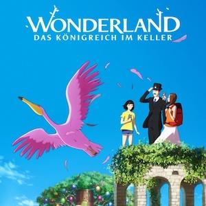 Wonderland - Deutscher Trailer zum phantasievollen Anime
