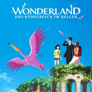 Wonderland - Deutscher Trailer zum phantasievollen Anime