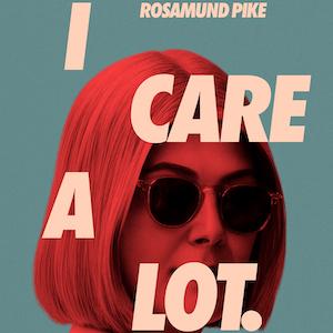 I Care a Lot - Erster Trailer zum leichtfüßigen Crime-Thriller mit Rosamund Pike