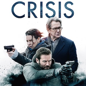 Crisis - Deutscher Trailer zum namhaft besetzten Thriller
