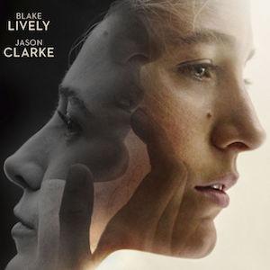 All I See Is You - Neuer Film mit Blake Lively ab 20. April auf Blu-ray und DVD